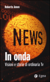 In onda. Visioni e storie di ordinaria tv