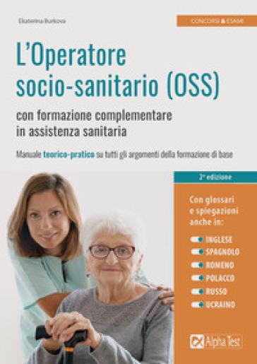 L'operatore socio-sanitario (OSS) con formazione complementare in assistenza sanitaria