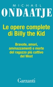 Le opere complete di Billy the Kid