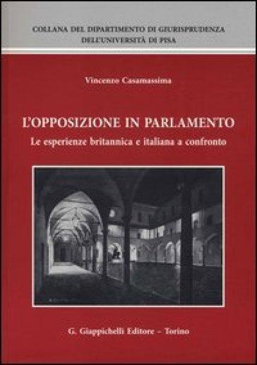 L'opposizione in parlamento. Le esperienze britannica e italiana a confronto - Vincenzo Casamassima | Ericsfund.org