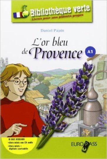 L'or bleu de Provence. LibroLIM. Con e-book. Con espansione online