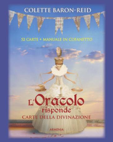 L'oracolo risponde. Carte della divinazione. Con 52 Carte - Colette Baron-Reid | Thecosgala.com