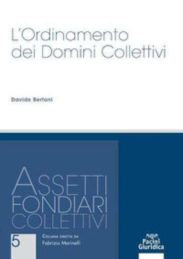 L'ordinamento dei domini collettivi - Davide Bertani   Thecosgala.com