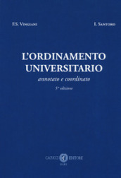 L ordinamento universitario. Annotato e coordinato