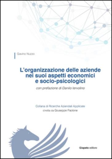 L'organizzazione delle aziende nei suoi aspetti economici e socio-psicologici - Gavino Nuzzo  
