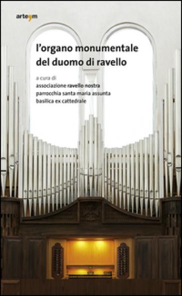 L'organo monumentale del duomo di Ravello - Associazione Ravello nostra   Rochesterscifianimecon.com