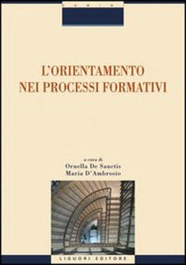 L'orientamento nei processi formativi - O. De Sanctis | Rochesterscifianimecon.com