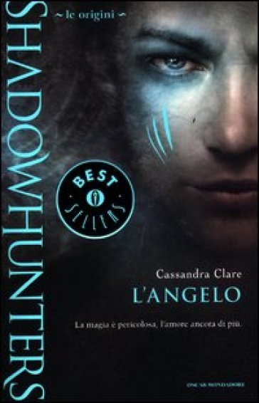 Le origini. L'angelo. Shadowhunters
