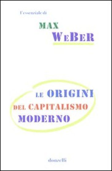 Le origini del capitalismo moderno - Max Weber | Thecosgala.com