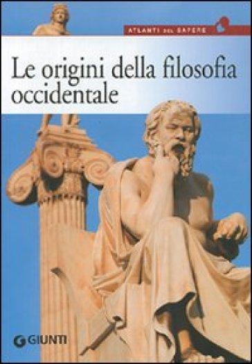 Le origini della filosofia. Da Talete a Democrito, dal mito all'atomo - L. Zamperini pdf epub