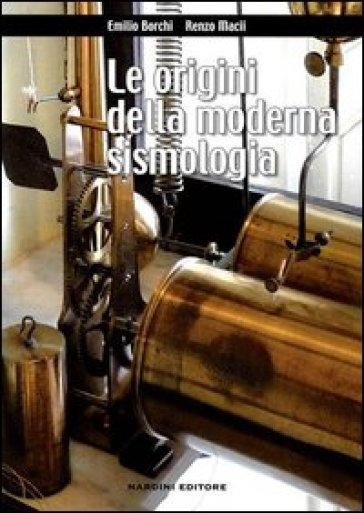 Le origini della moderna sismologia - Emilio Borchi | Rochesterscifianimecon.com