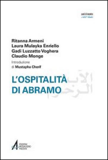 L'ospitalità di Abramo. Ediz. italiana e araba - Ritanna Armeni | Rochesterscifianimecon.com