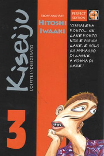 L'ospite indesiderato. Kiseiju. 3. - Hitoshi Iwaaki | Rochesterscifianimecon.com