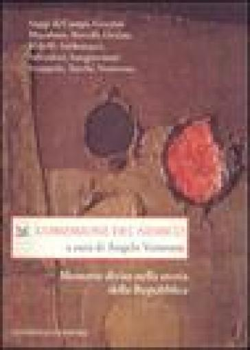 L'ossessione del nemico. Memorie divise nella storia della Repubblica - A. Ventrone |