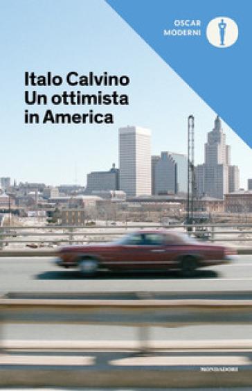 Un ottimista in America (1959-1960) - Italo Calvino |