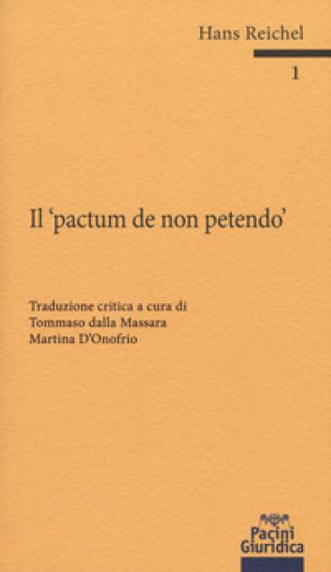 Il «pactum de non petendo». Ediz. critica - HANS REICHEL | Ericsfund.org