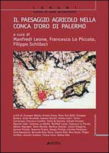 Il paesaggio agricolo nella Conca d'Oro di Palermo - L. Manfredi |