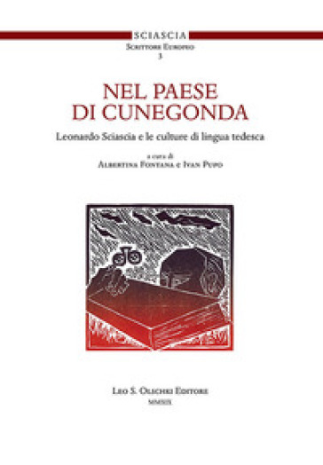 Nel paese di Cunegonda. Leonardo Sciascia e le culture di lingua tedesca - I. Pupo   Thecosgala.com
