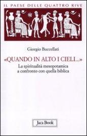 http://www.mondadoristore.it/img/paese-quattro-rive-Corpus-Giorgio-Buccellati/ea978881641159/BL/BL/12/ZOM/?tit=Il+paese+delle+quattro+rive.+Corpus+mesopotamico.+4.%C2%ABQuando+in+alto+i+cieli...%C2%BB.+La+spiritualit%C3%A0+mesopotamica+a+confronto+con+quella+biblica&aut=Giorgio+Buccellati