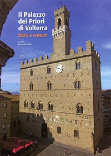 Il palazzo dei Priori di Volterra - Gabriella Belli |