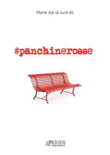 #panchinerosse - M. Ajò |
