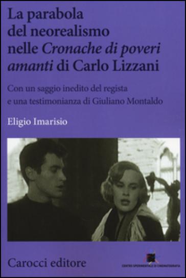 La parabola del neorealismo nelle «Cronache di poveri amanti» di Lizzani - Eligio Imarisio | Rochesterscifianimecon.com