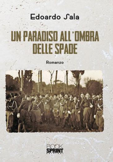 Un paradiso all'ombra delle spade - Edoardo Sala | Kritjur.org