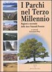 I parchi nel terzo millennio. Ragioni e necessità delle aree naturali  protette 31fde68cb6a