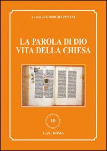 La parola di Dio vita della Chiesa - G. Zevini | Kritjur.org