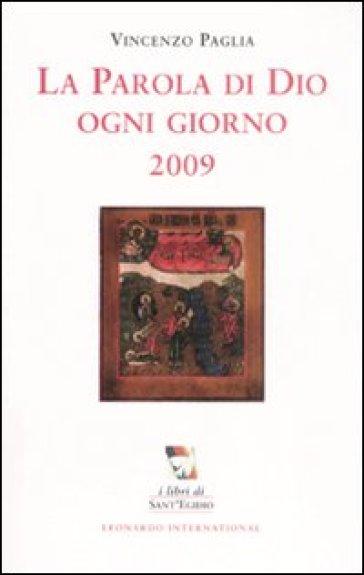 La parola di Dio ogni giorno 2009 - Vincenzo Paglia | Rochesterscifianimecon.com