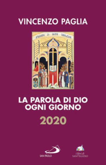 La parola di Dio ogni giorno 2020 - Vincenzo Paglia  
