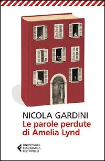 Le parole perdute di Amelia Lynd - Nicola Gardini | Kritjur.org