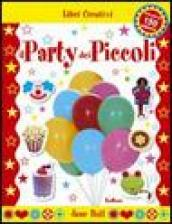 Il party dei piccoli. Con sticker