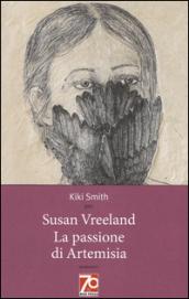 La passione di Artemisia. Ediz. speciale