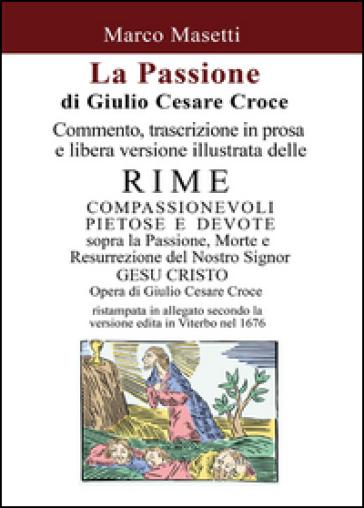La passione di Giulio Cesare Croce - Marco Masetti |