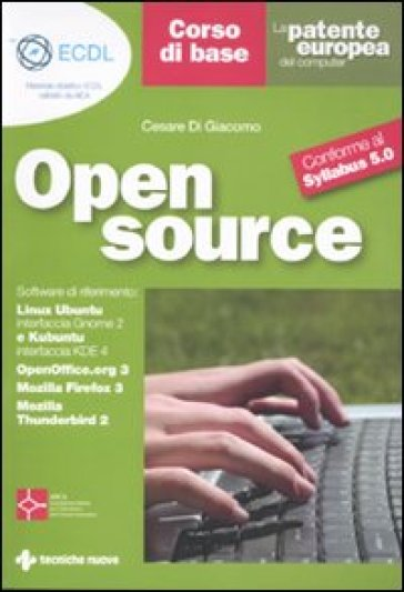 La patente europea del computer. Open source. Corso di base. Conforme al Sillabus 5.0