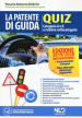 La patente di guida. Quiz. Categorie A e B e relative sottocategorie