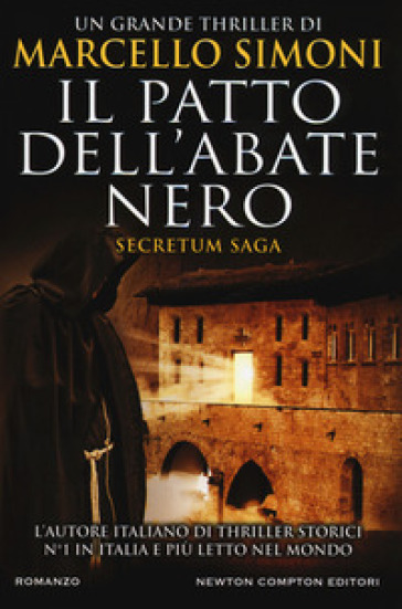 Il patto dell'abate nero. Secretum saga - Marcello Simoni |