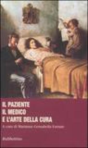 Il paziente, il medico e l'arte della cura - M. Gensabella Furnari | Rochesterscifianimecon.com