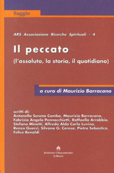 Il peccato (L'assoluto, la storia, il quotidiano) - M. Barracano  