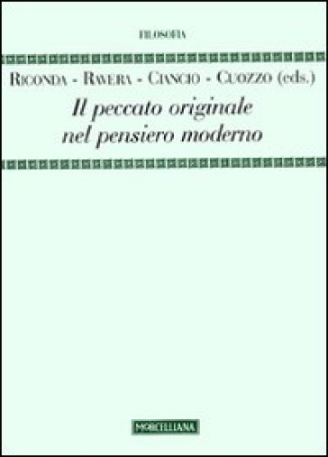 Il peccato originale nel pensiero moderno - Marco Ravera | Rochesterscifianimecon.com