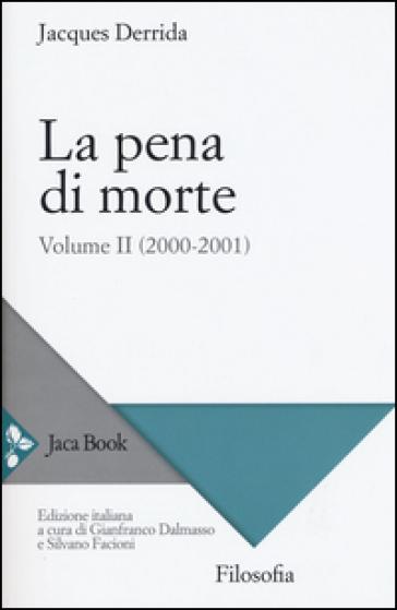 La pena di morte. 2.(2000-2001) - Jacques Derrida pdf epub