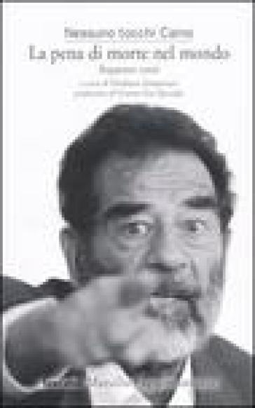 La pena di morte nel mondo. Rapporto 2006 - Nessuno tocchi Caino | Kritjur.org