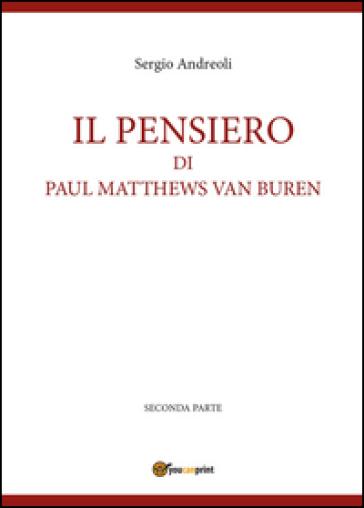 Il pensiero di Paul Matthews Van Buren. 2. - Sergio Andreoli | Kritjur.org