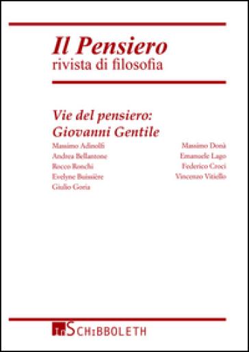 Il pensiero. Rivista di filosofia (2014). 53: Vie del pensiero: Giovanni Gentile