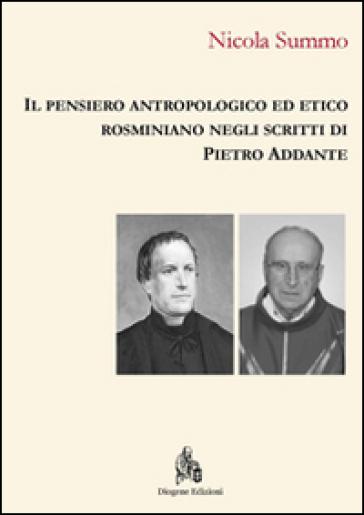 Il pensiero antropologico ed etico rosminiano negli scritti di Pietro Addante - Nicola Summo   Kritjur.org