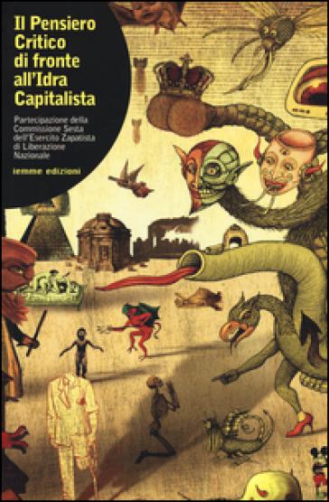 Il pensiero critico di fronte all'idra capitalista. Partecipazione della commissione sesta dell'esercito zapatista di Liberazione Nazionale