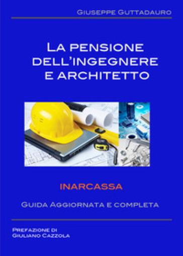 La pensione dell'ingegnere e architetto - Giuseppe Guttadauro | Jonathanterrington.com