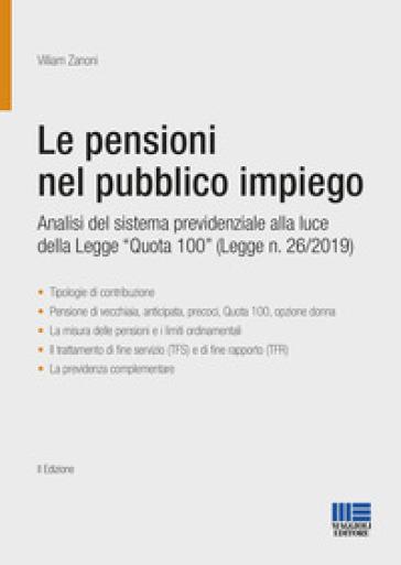 Le pensioni nel pubblico impiego. Analisi del sistema previdenziale alla luce della Legge