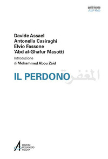 Il perdono. Ediz. italiana e araba - Davide Assael  